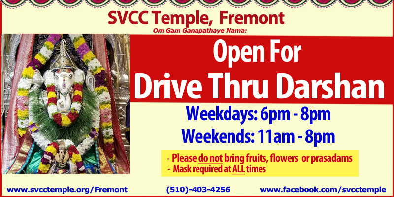 Drive Through Darshan - Weekdays 6PM - 8PM & Weekends 11AM - 8PM SVCC Temple Fremont