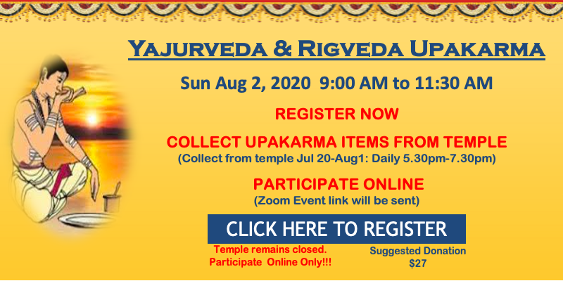 Yajur & Rig Upakarma Aug 2 2020 8/2/2020 9:00 AM - 11:30 AM at SVCC Temple Fremont