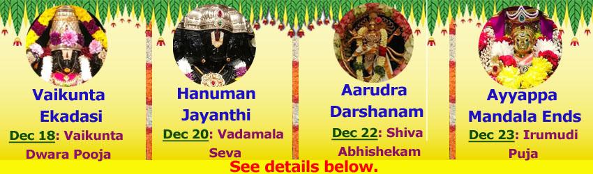 Vaikunata Ekadasi 2018, Hanuman Jayanthi 2018, Arudra Darshanam 2018, Ayyappa Irumadi Pooja 2018 @SVCC Temple Fremont